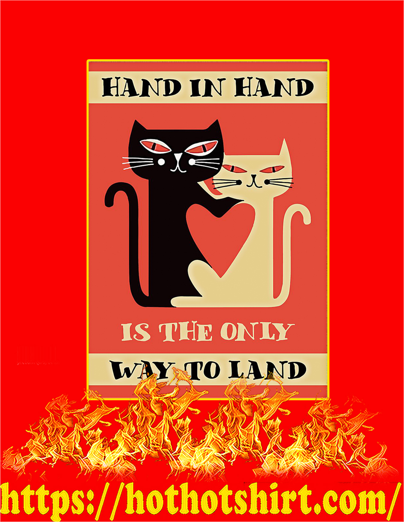 Cat hand in hand is the only way to land poster - A3
