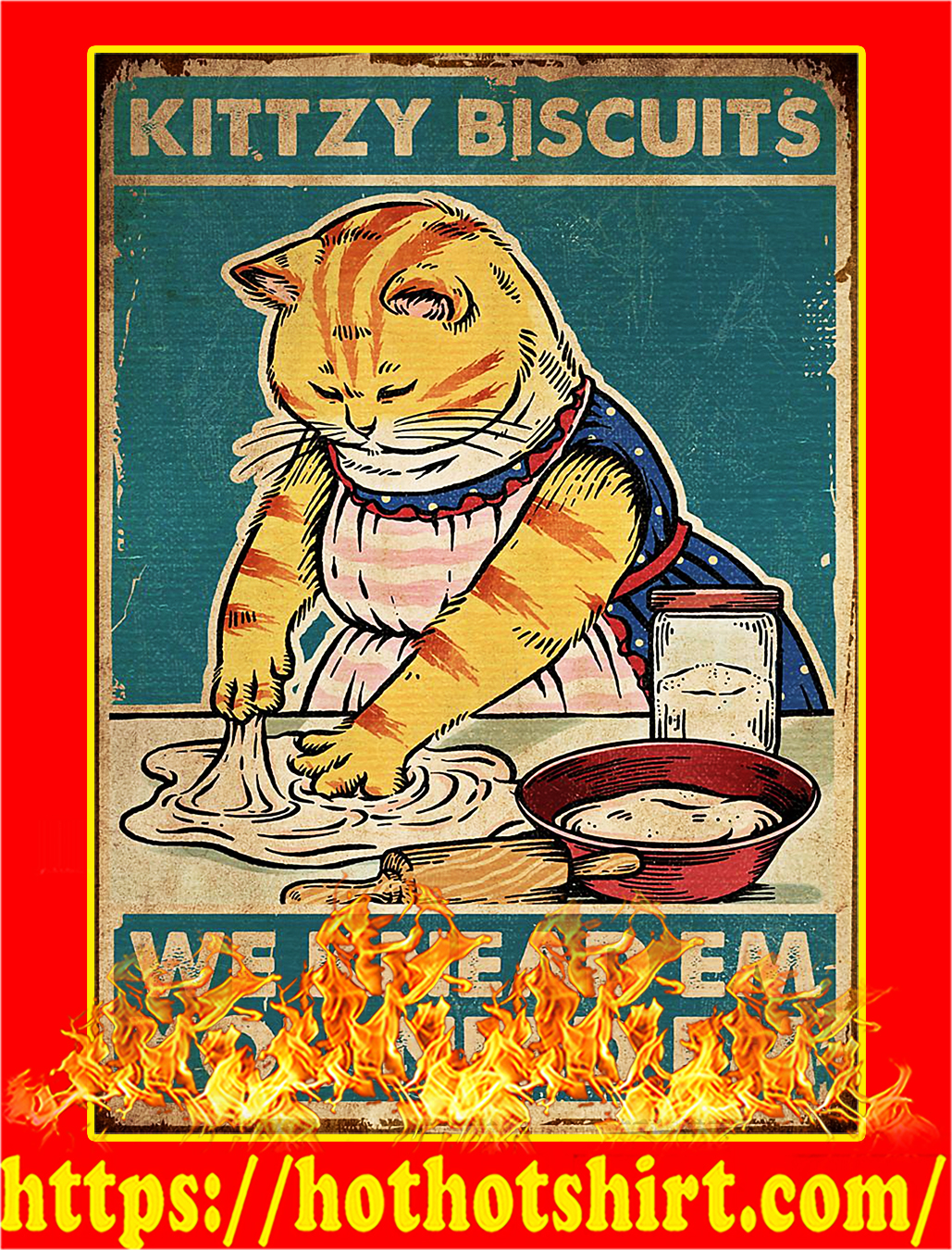 Cat kittzy biscuits we knead em you need em poster - A4