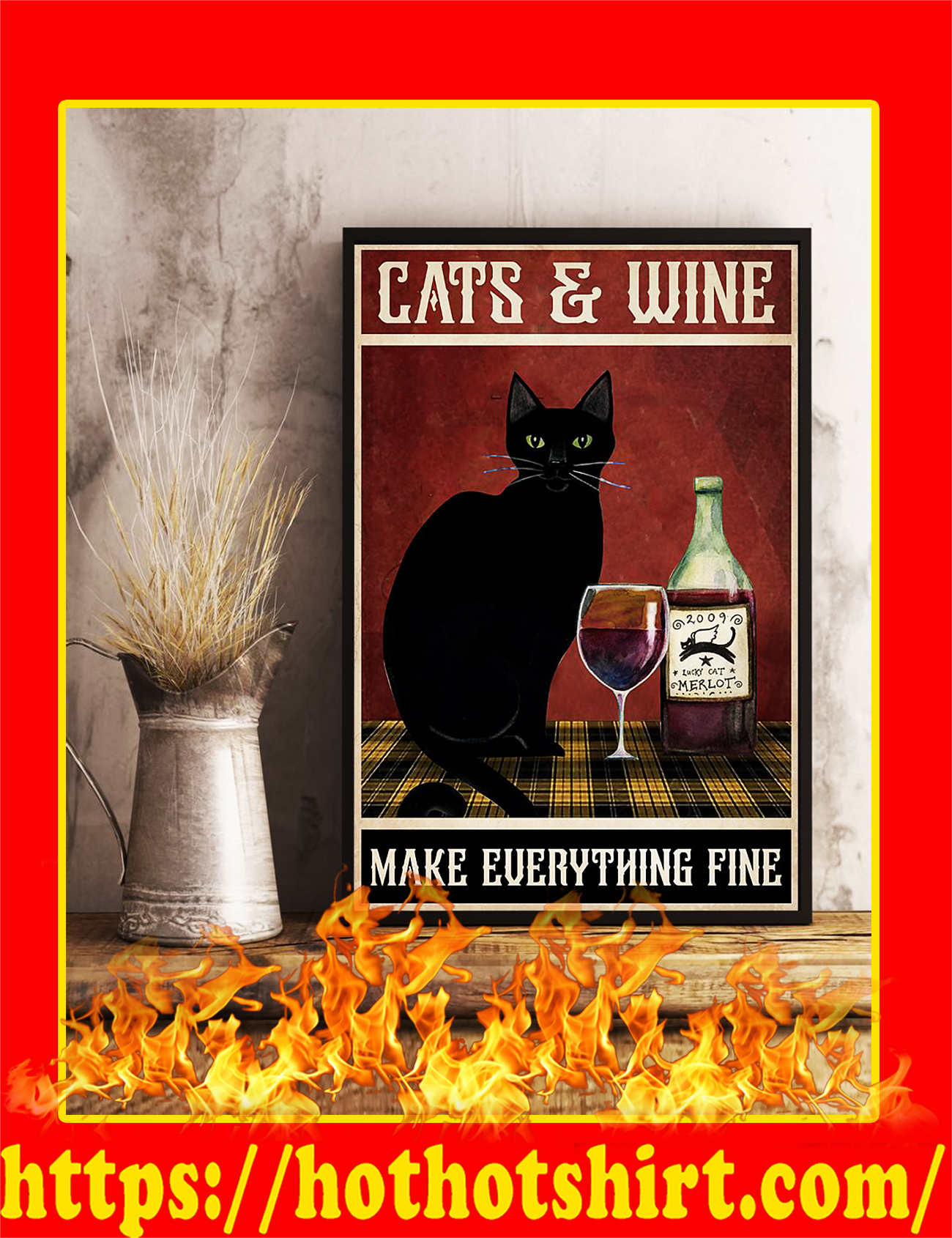 Cats and wine make everything fine poster-a4