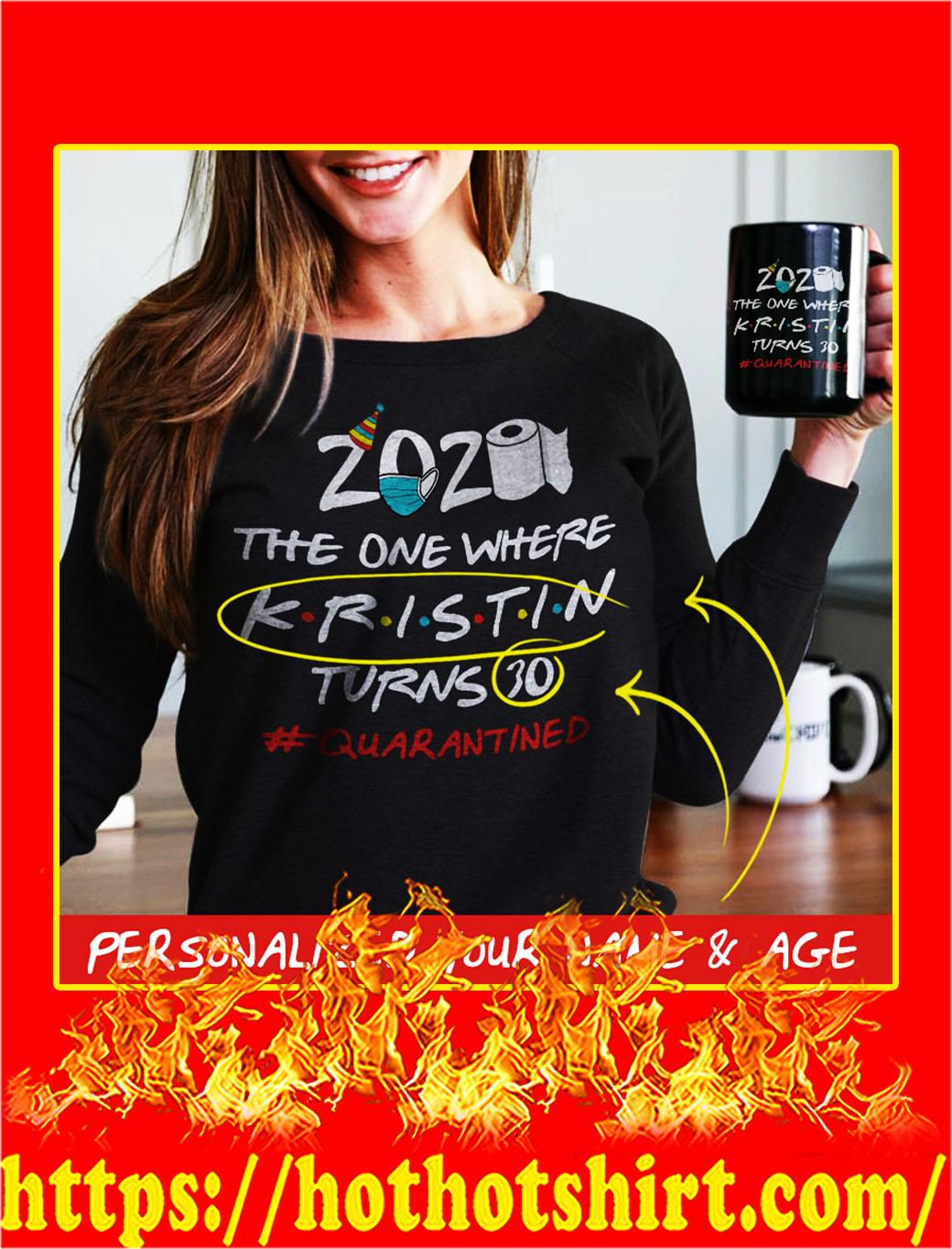 Customizable custom name Friends 2020 the one where turns quarantined sweatshirt