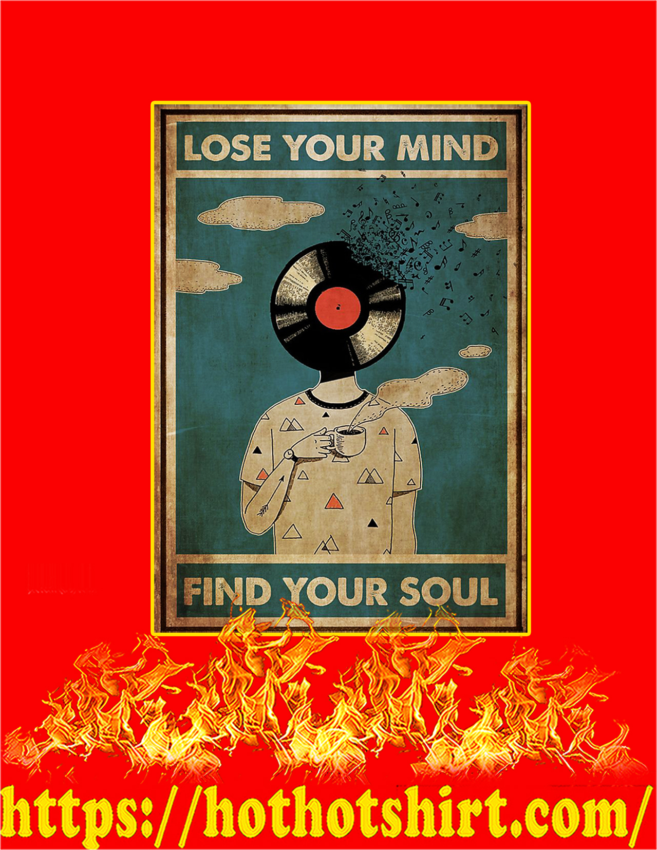 DJ lose your mind find your soul poster - A2