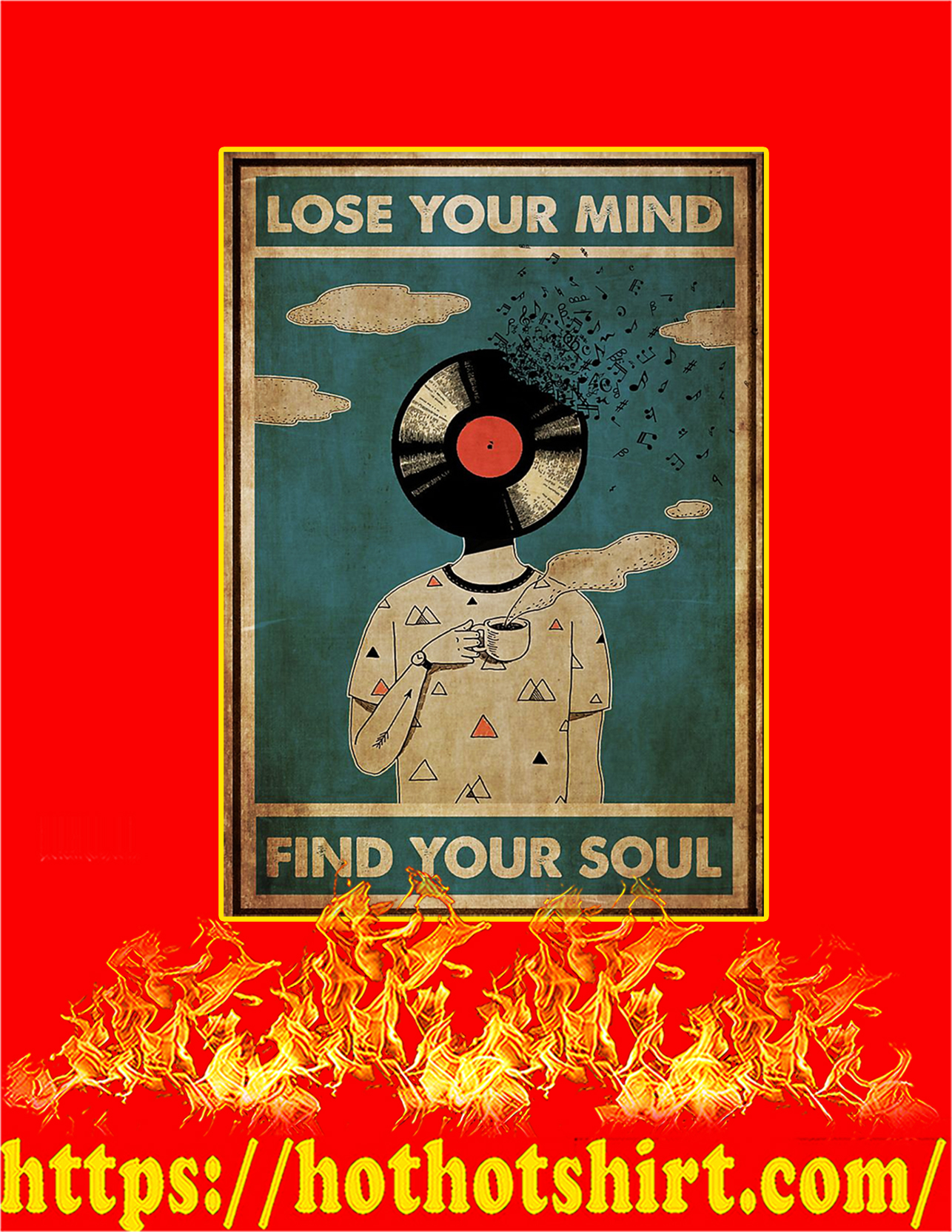 DJ lose your mind find your soul poster - A3