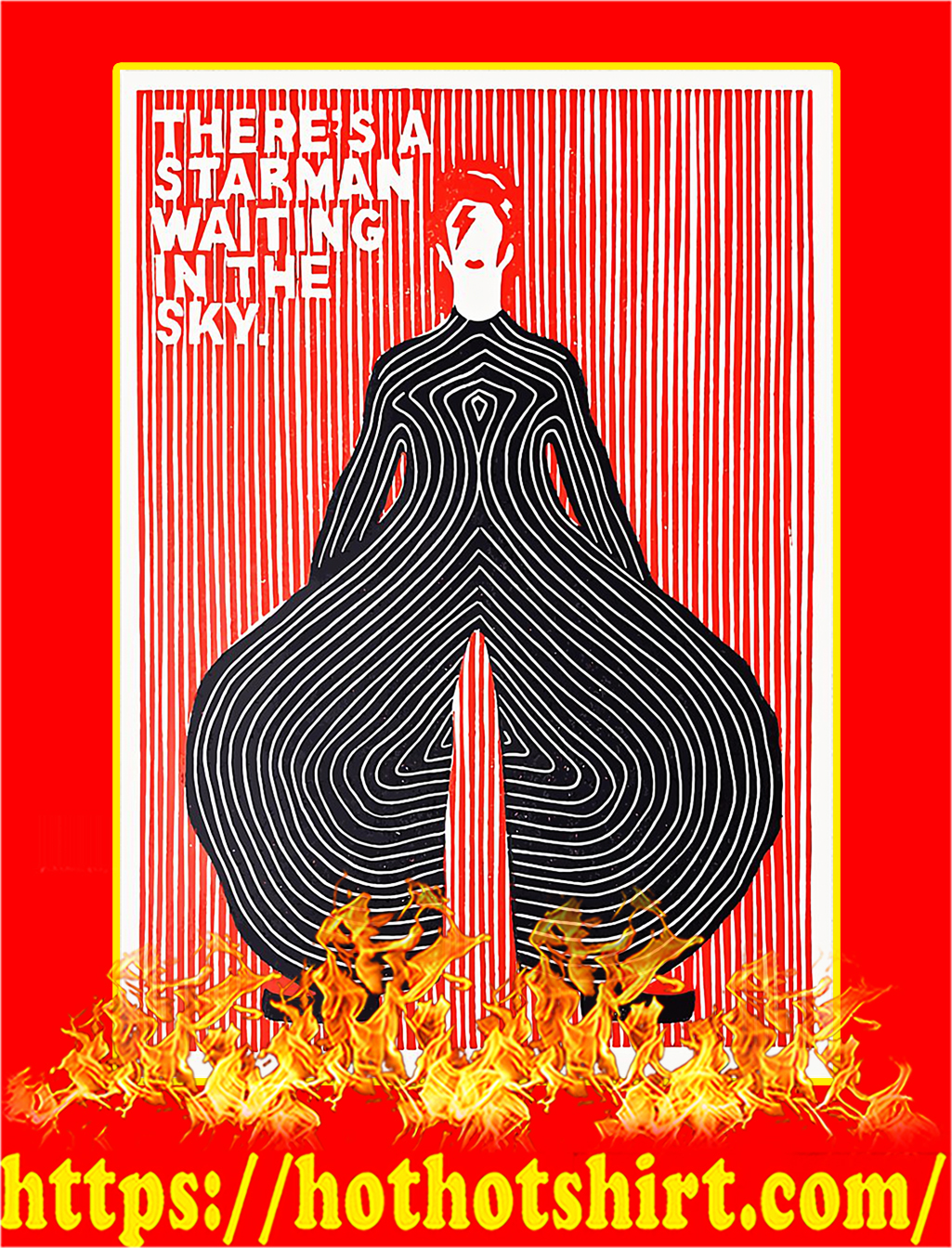 David Bowie There's a starman waiting in the sky poster - A4