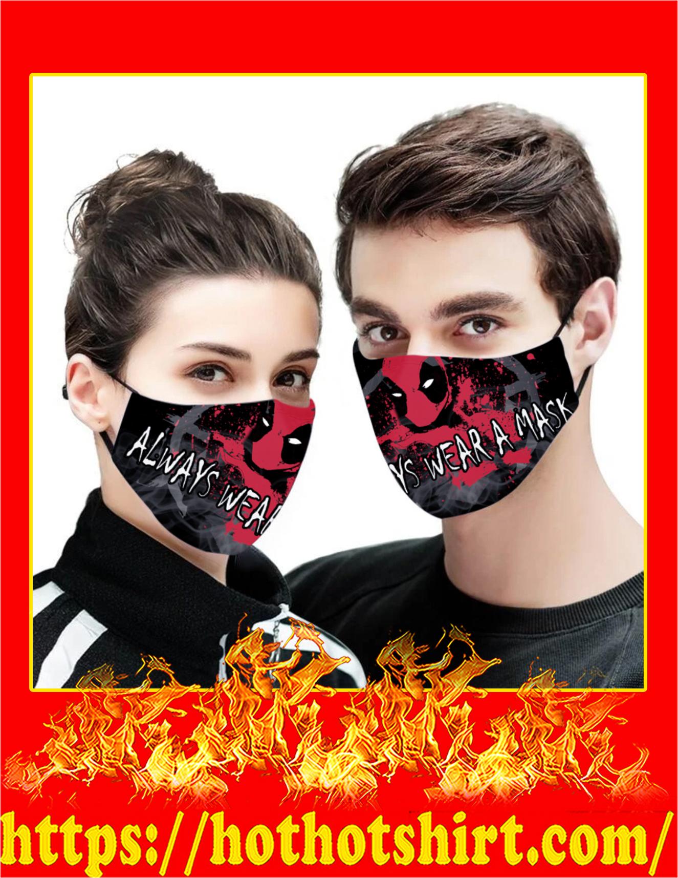 Deadpool always wear a mask Face mask - detail