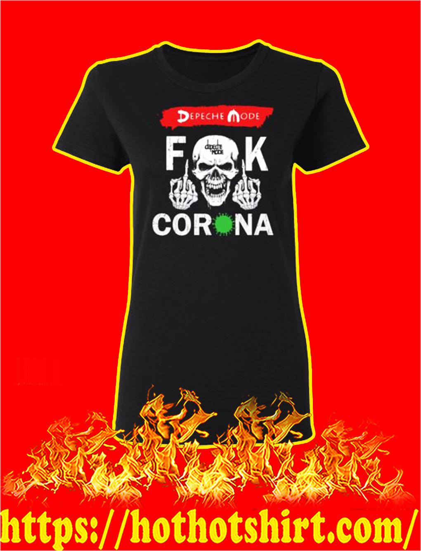 Depeche mode fuck corona lady shirt
