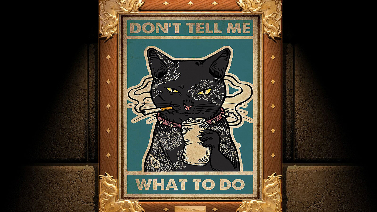 Don't Tell Me What To Do Cat Smoking poster-a2