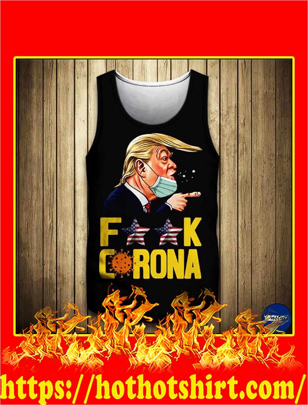 Donald Trump fuck corona tank top