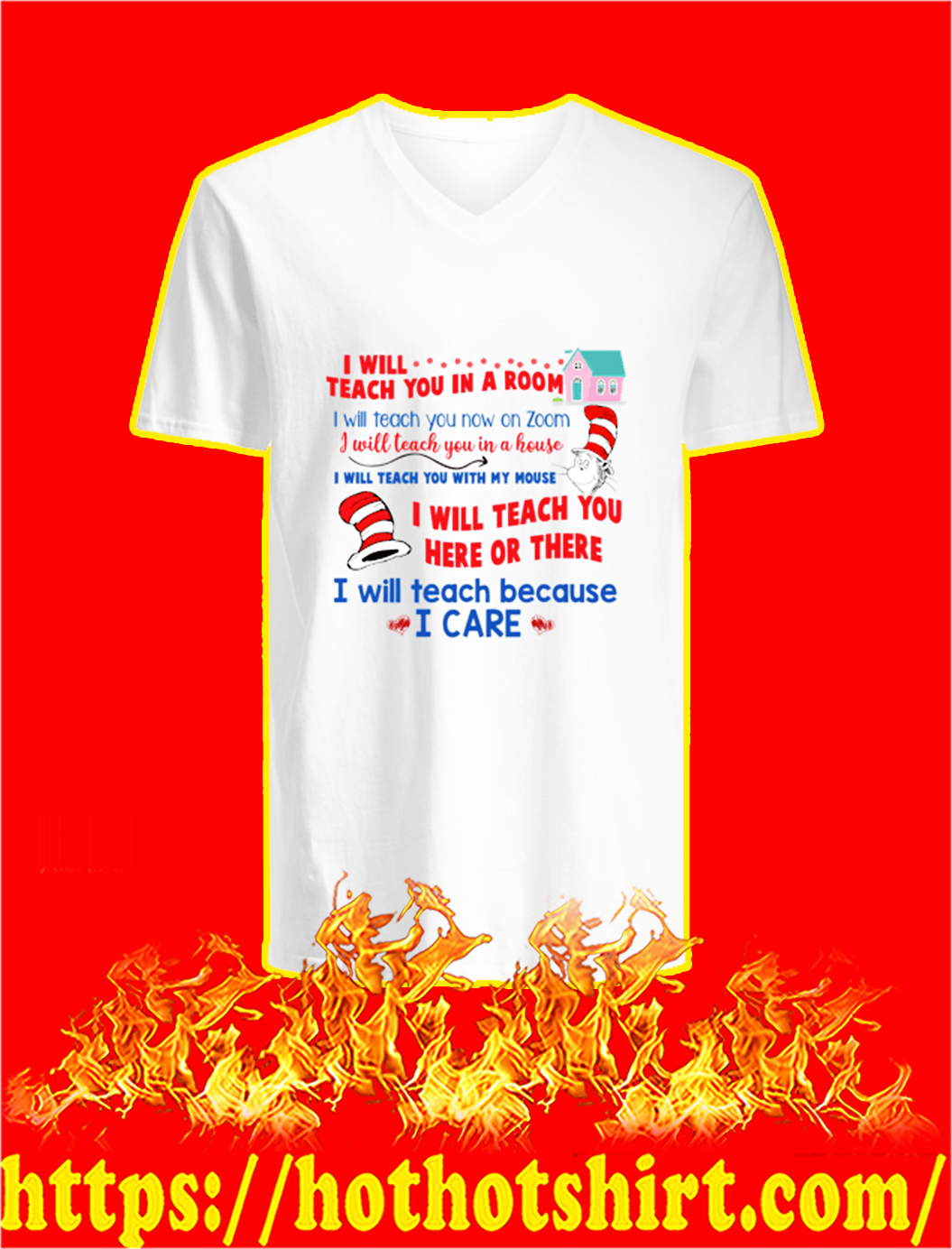 Dr Seuss I will teach you in a room I will teach you now on zoom v-neck