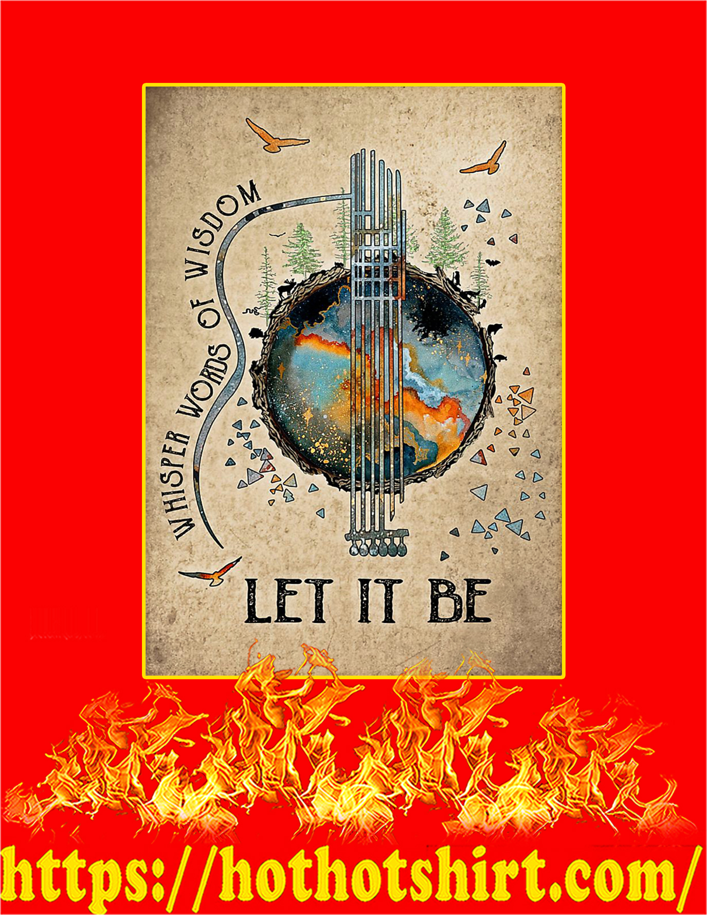 Earth Whisper words of wisdom let it be poster - A4