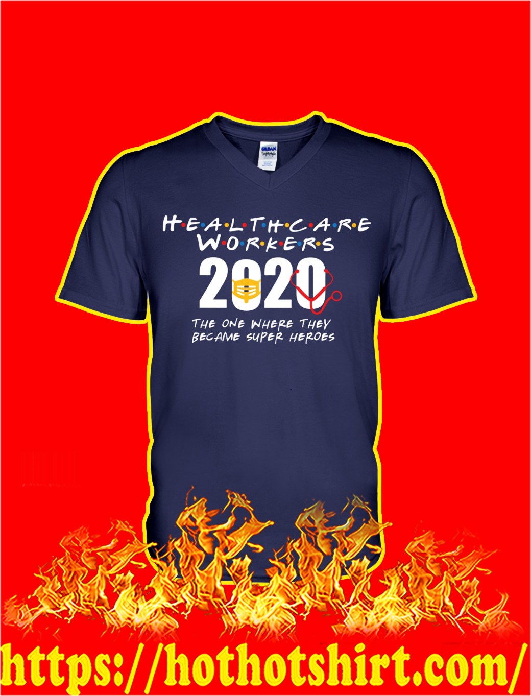 Health care workers 2020 the one where they became super heroes v-neck