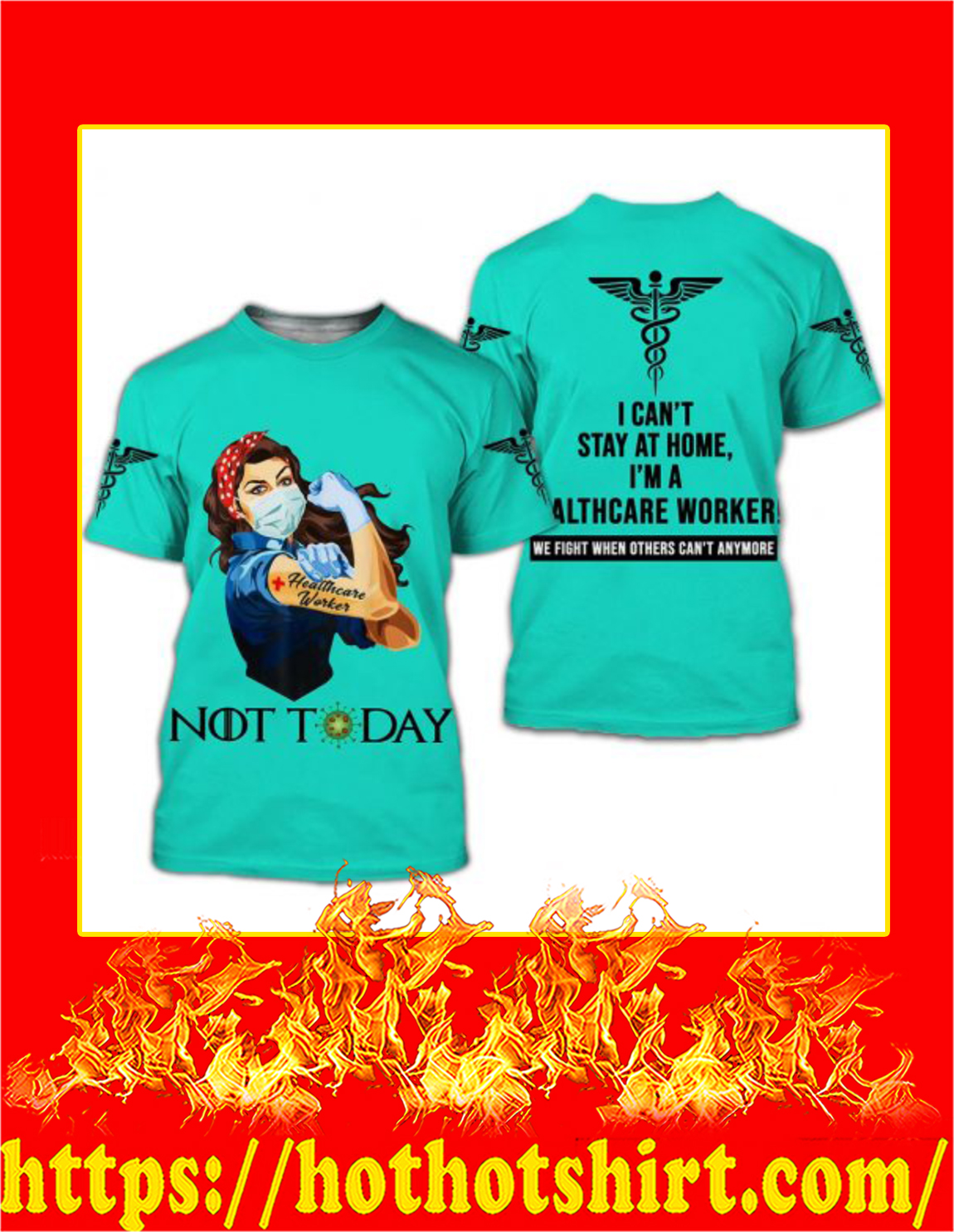 Healthcare worker nurse not today 3d all over printed t-shirt