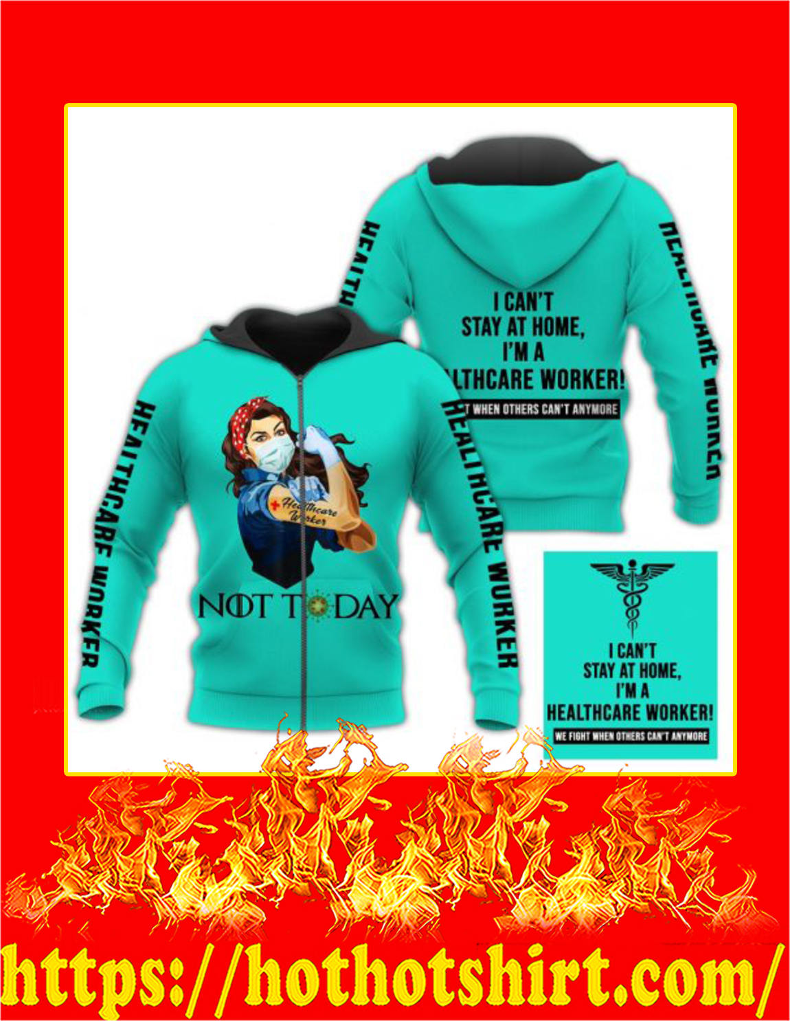 Healthcare worker nurse not today 3d all over printed zip hoodie