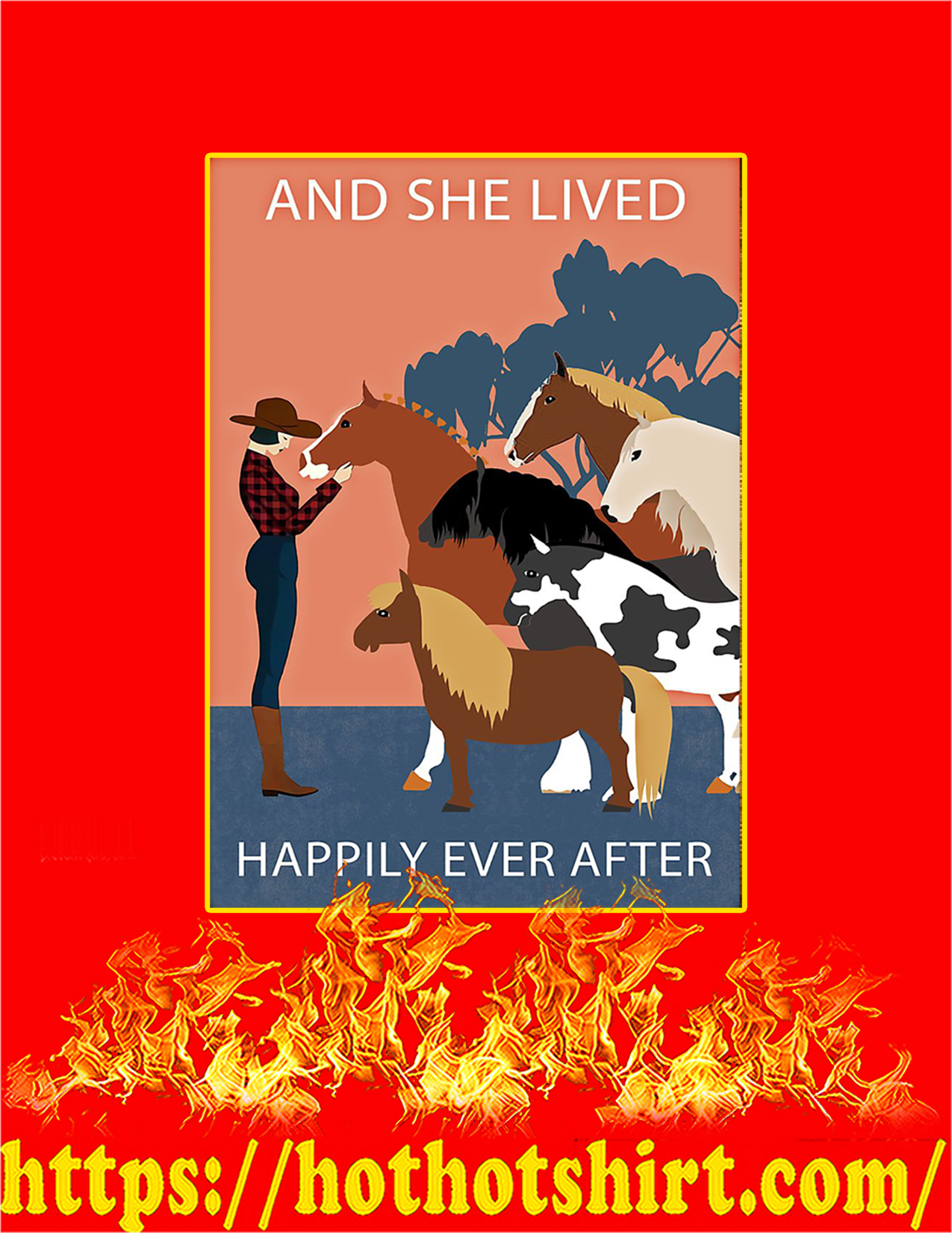 Horses And she lived happily ever after poster - A2