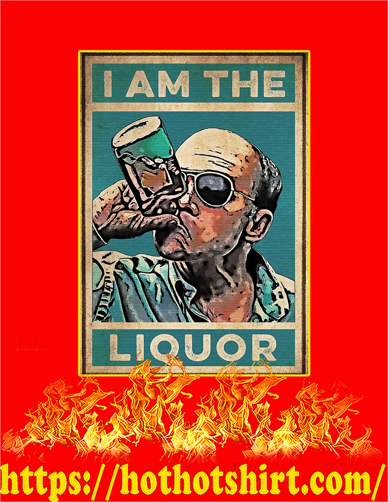 I am the liquor poster - A3