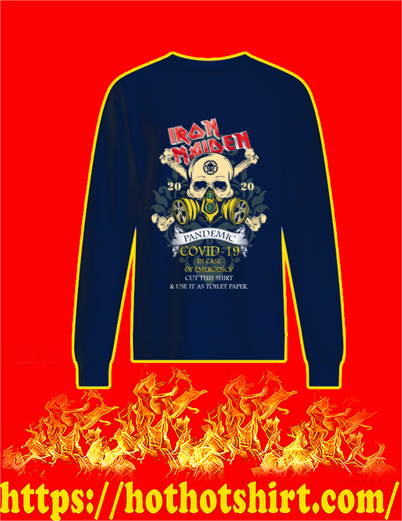 Iron Maiden Romance pandemic covid 19 in case sweatshirt