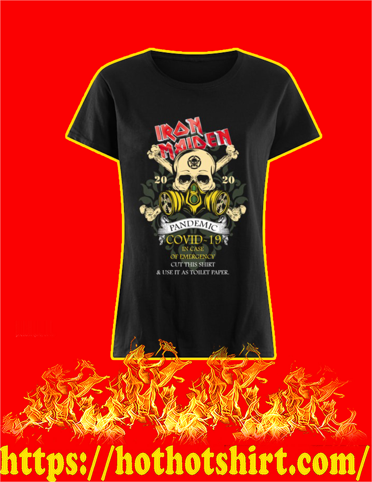 Iron Maiden Romance pandemic covid 19 in case women shirt