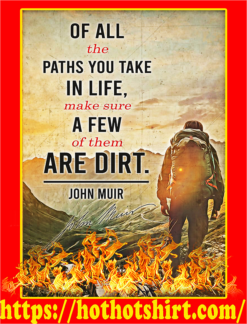 John muir Off all the paths you take in life poster - A2
