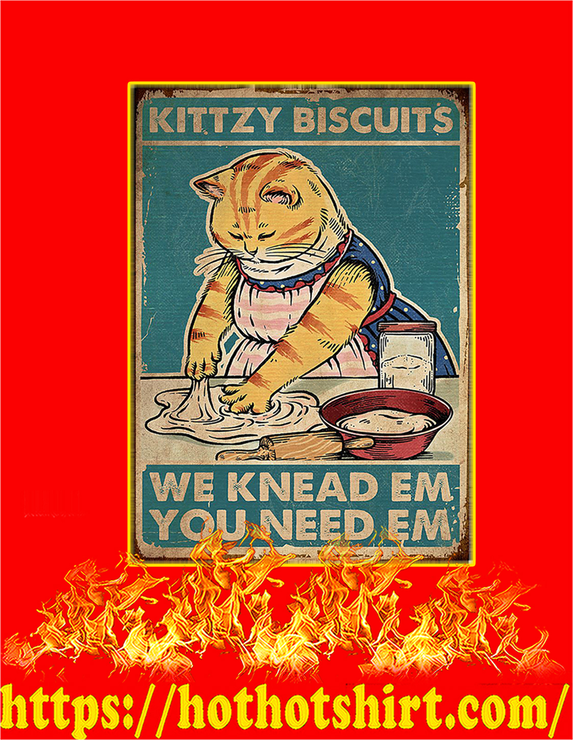 Kittzy biscuits we knead em you need em cat poster - A3