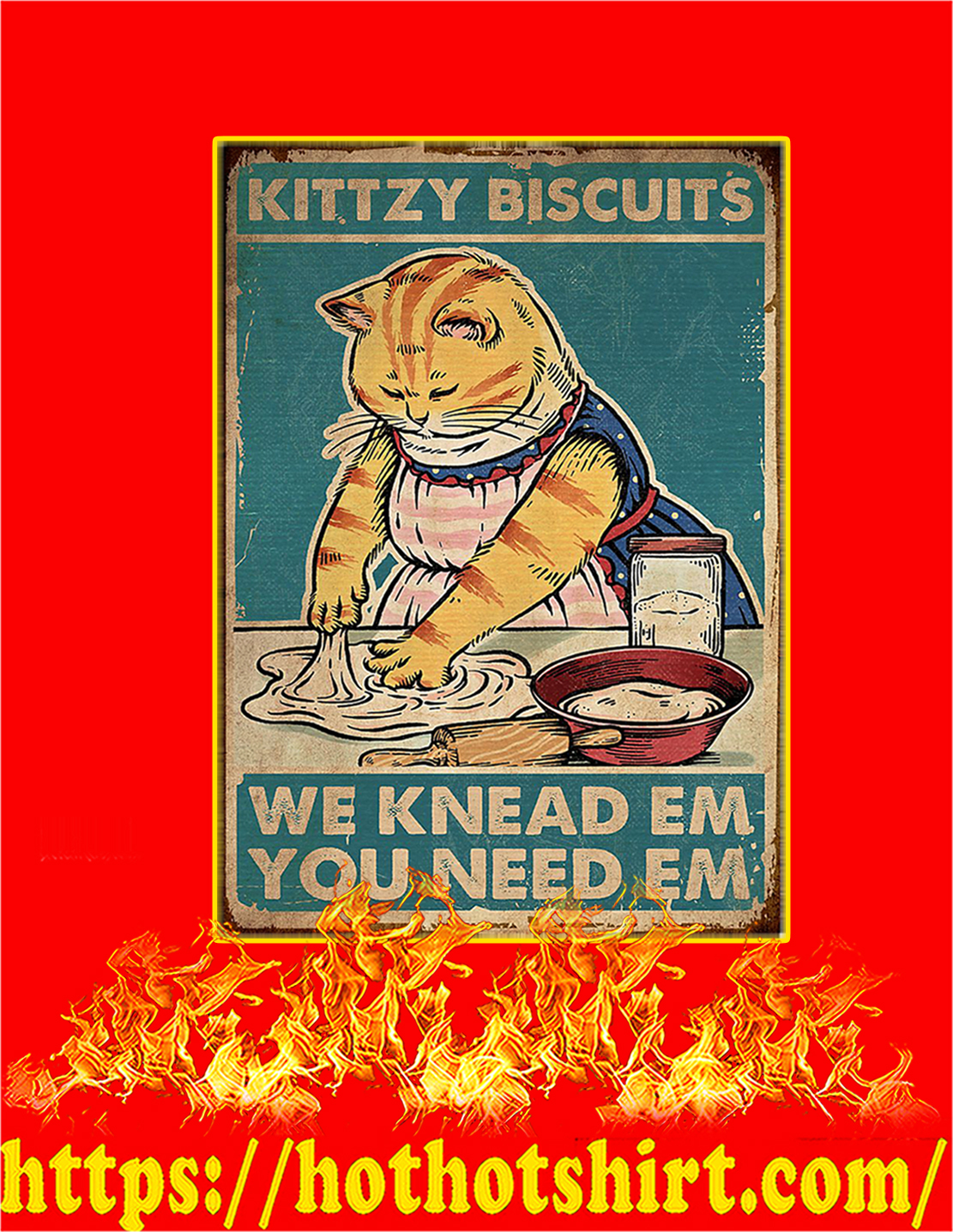 Kittzy biscuits we knead em you need em cat poster - A4