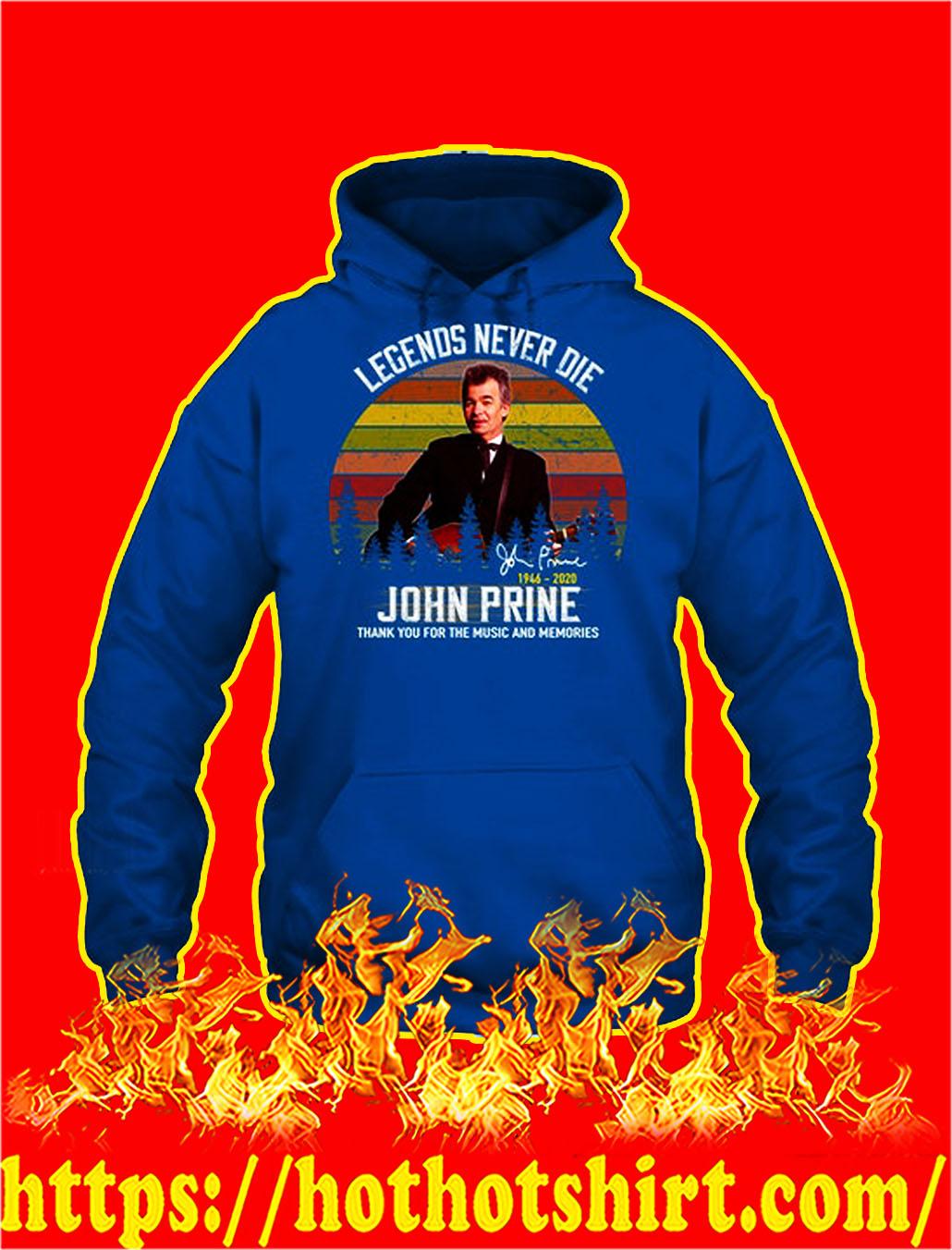 Legends never die john prine signature hoodie
