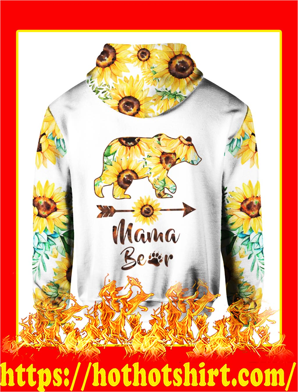 Mama Bear Sunflower 3d Hoodie - back