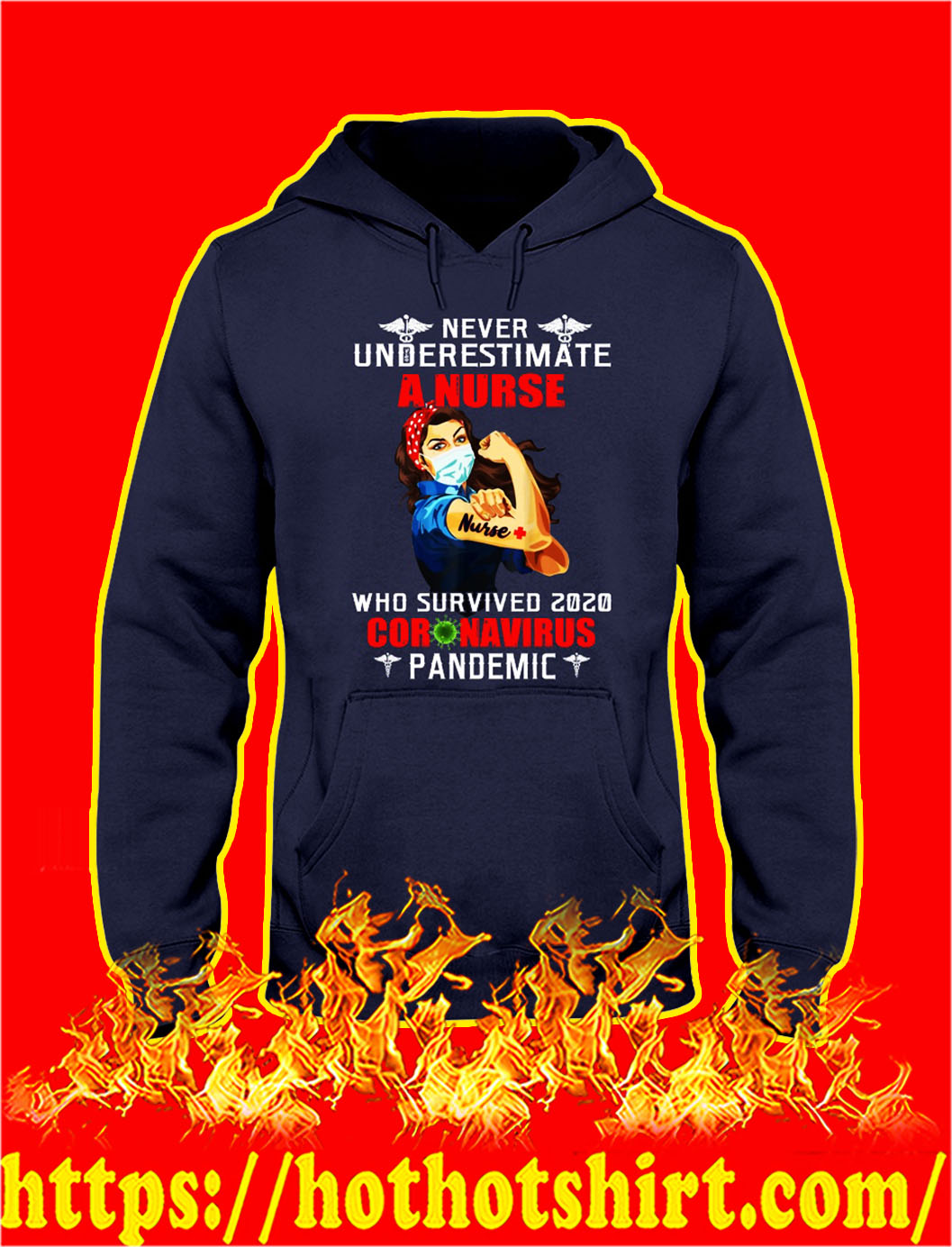 Never underestimate a nurse who survived 2020 coronavirus pandemic hoodie