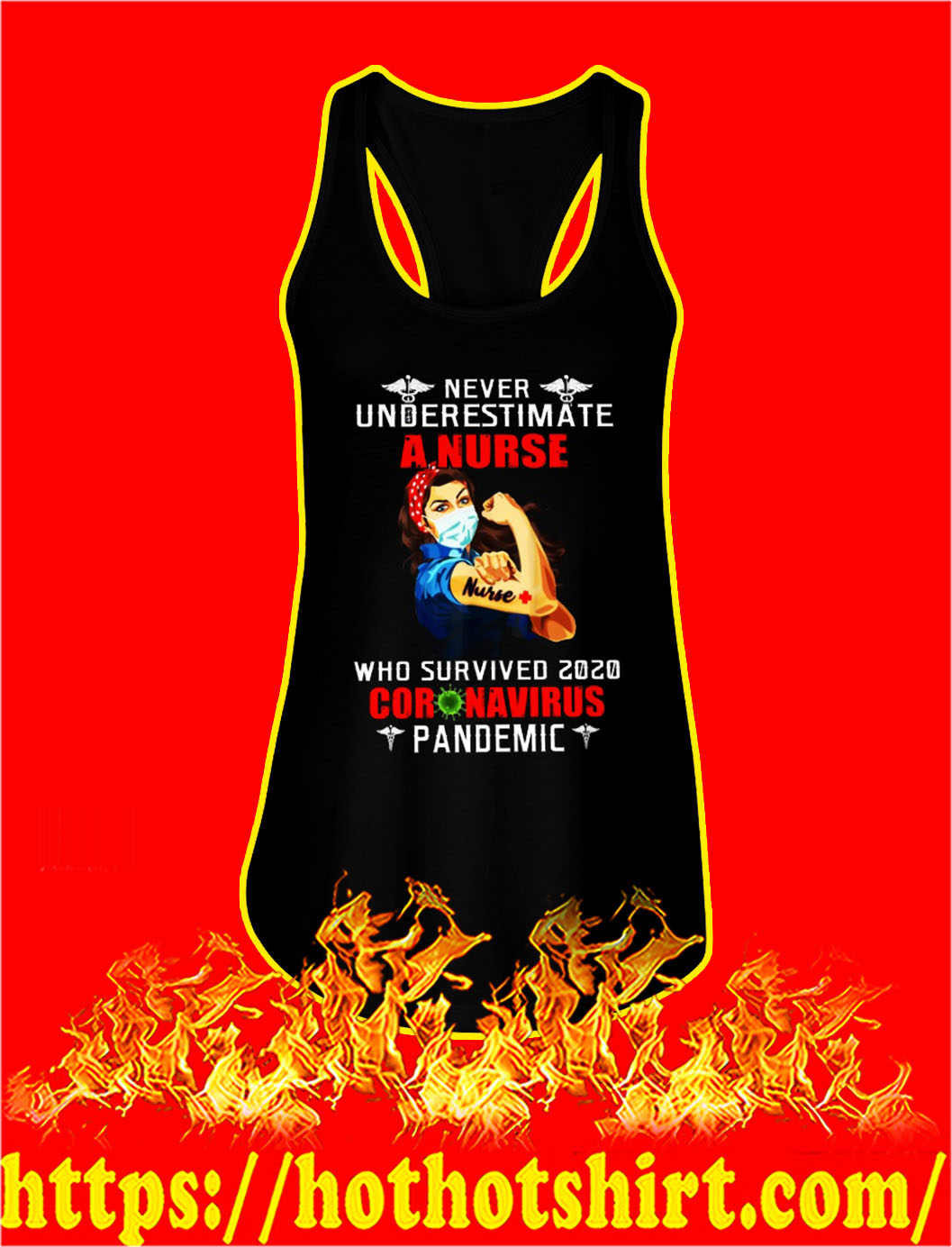 Never underestimate a nurse who survived 2020 coronavirus pandemic tank top