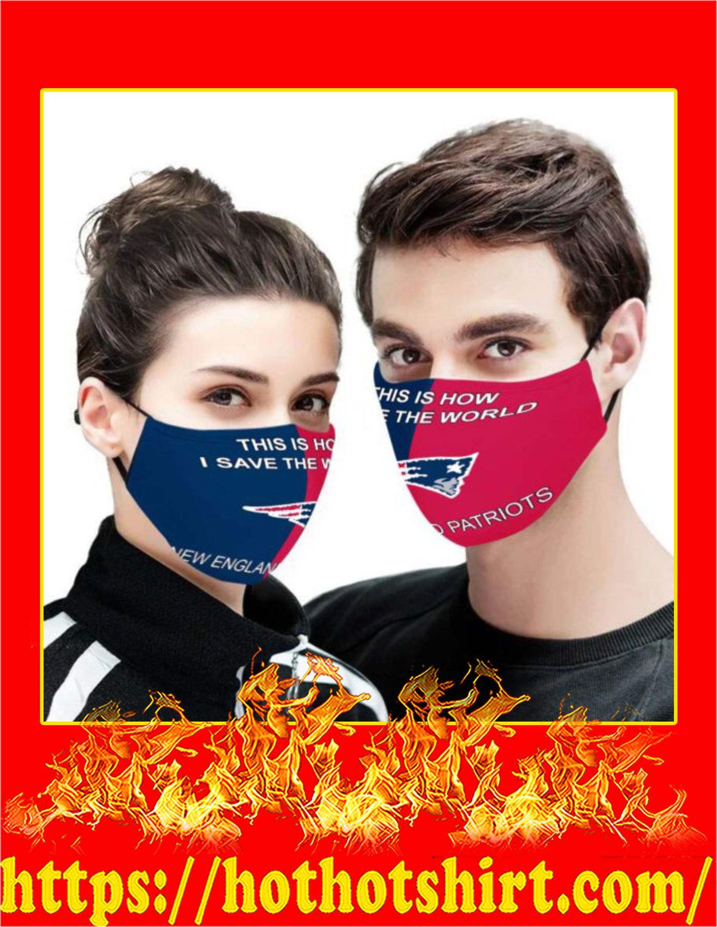 New England Patriots this is how i save the world face mask - detail