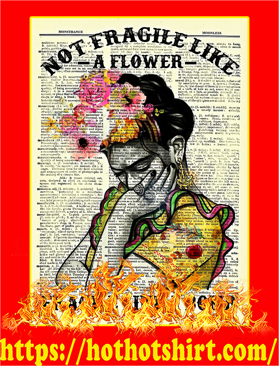 Not fragile like a flower fragile like a bomb poster - A3