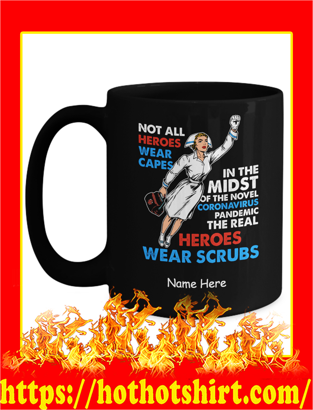 Nurse not all heroes wear capes custom name personalize mug- black