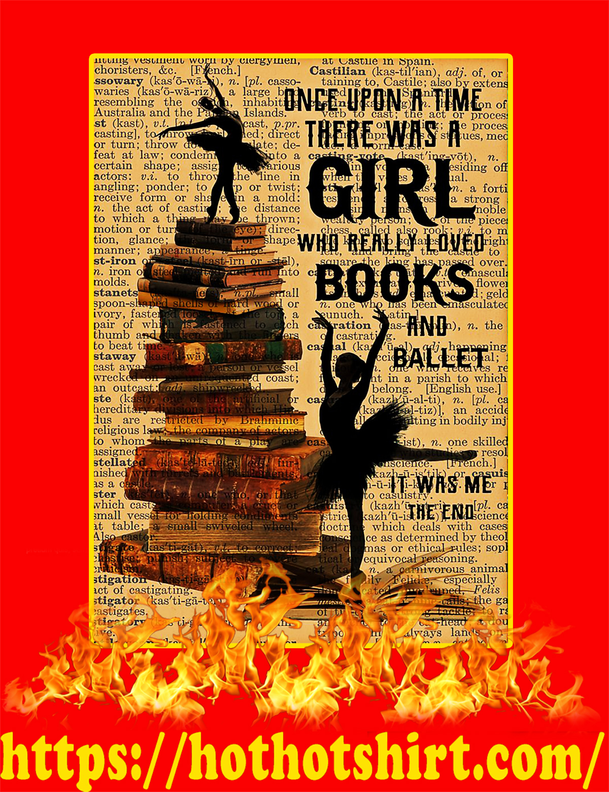 Once upon a time there was a girl who really loved books and ballet poster-a2