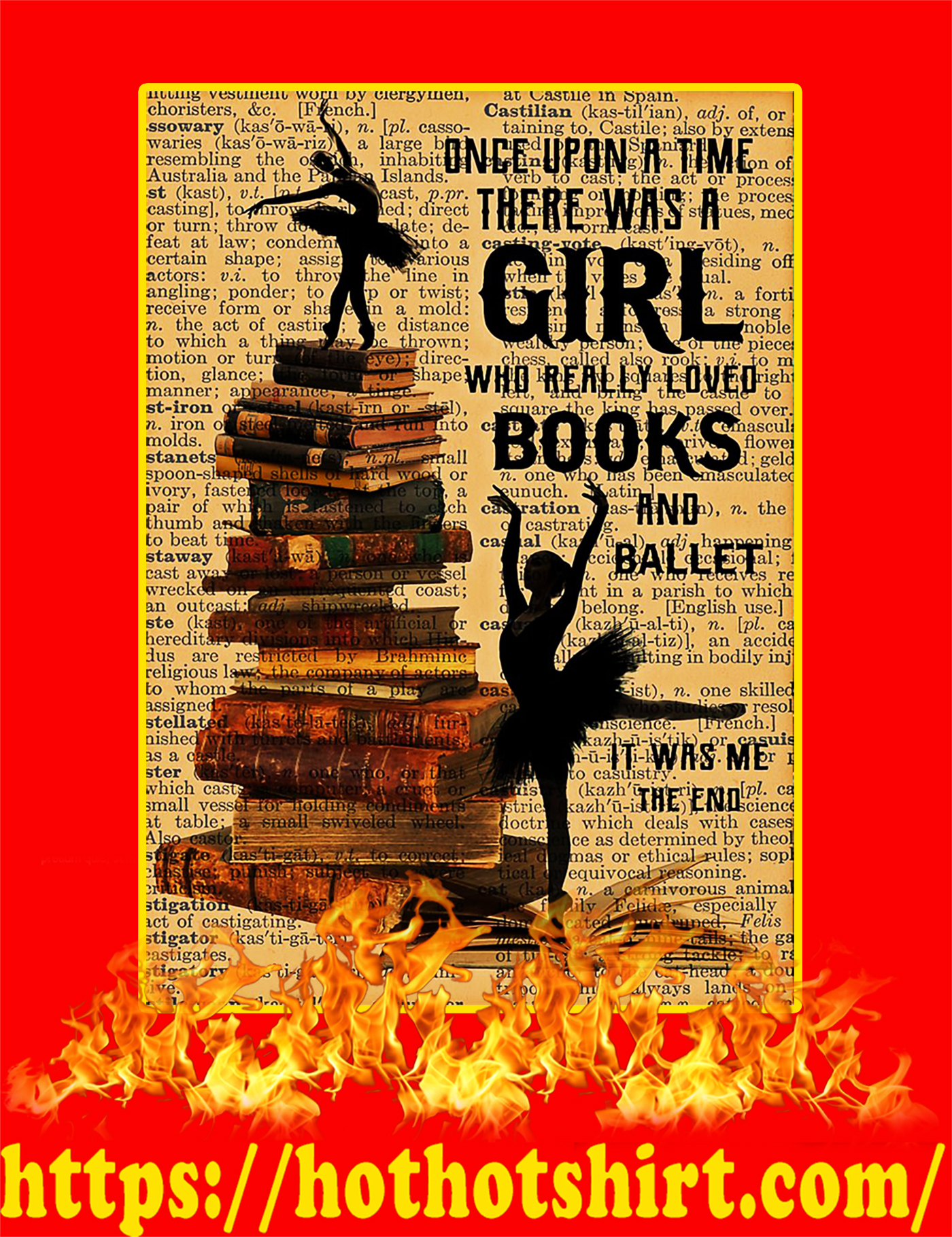 Once upon a time there was a girl who really loved books and ballet poster-a3
