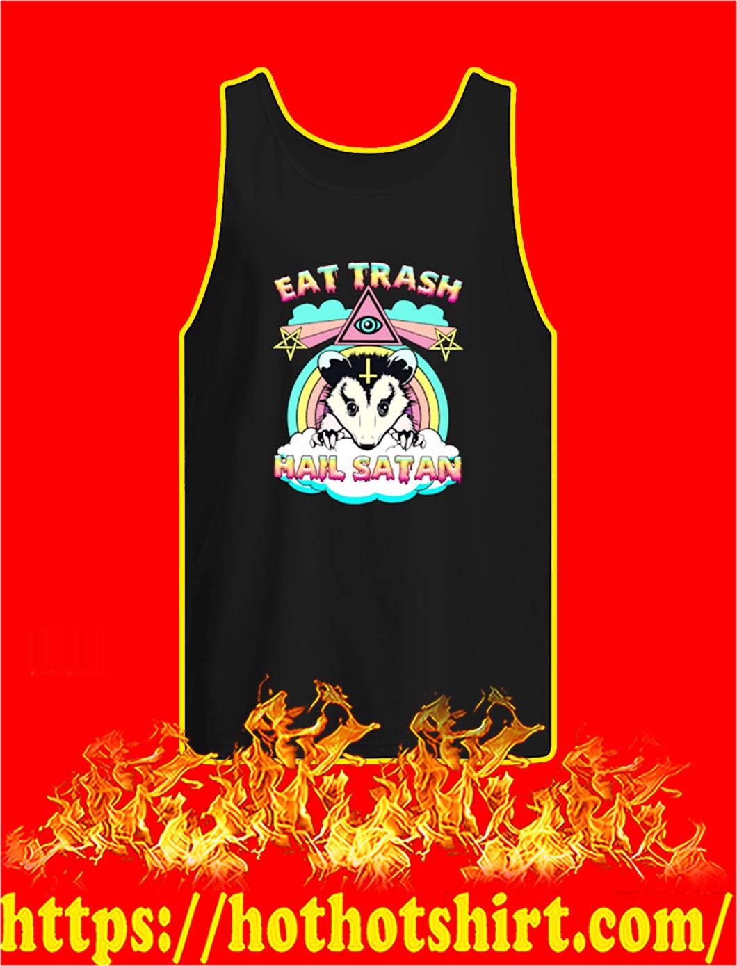 Opossum Eat trash hail satan tank top