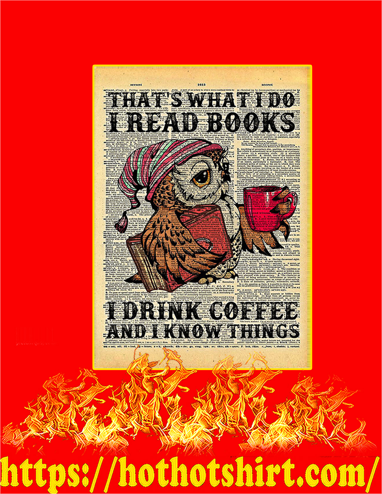 Owl That's what I do I read books I drink coffee poster - A3