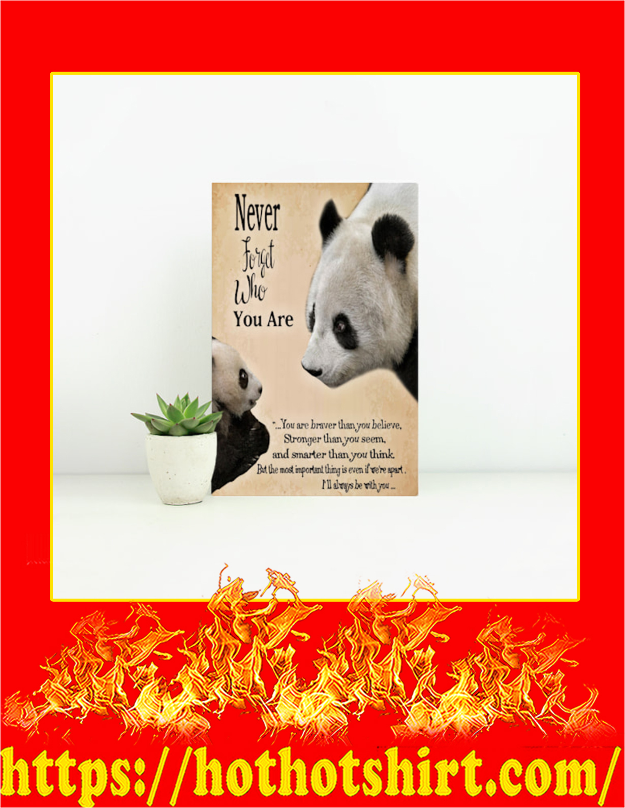 Panda never forget who you are canvas prints