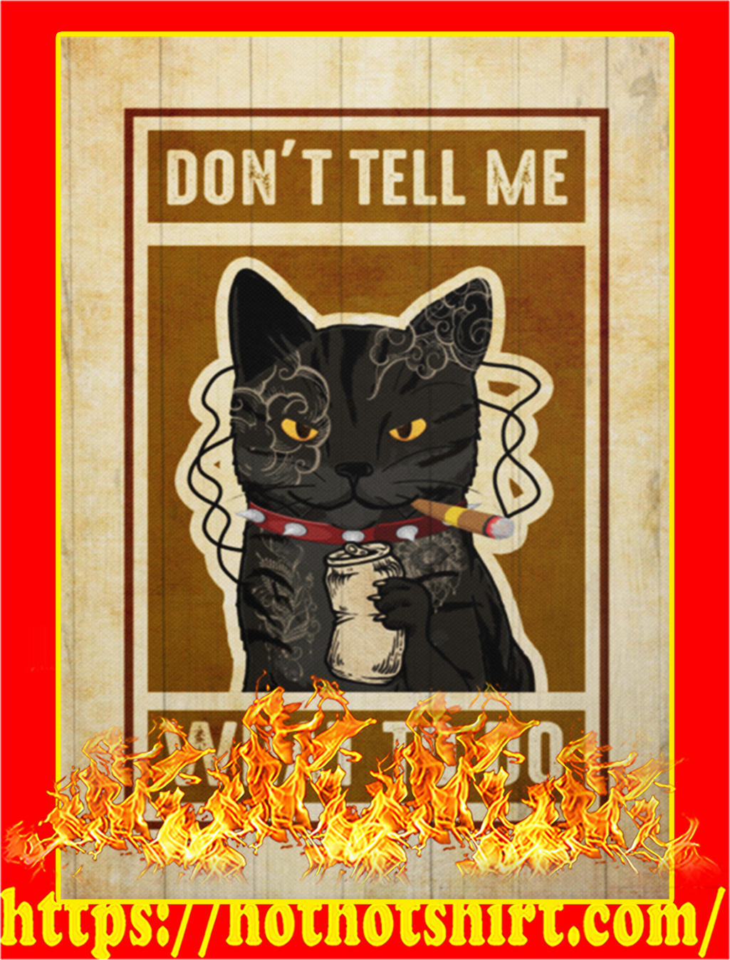 Poster Don't tell me what to do cat - A2