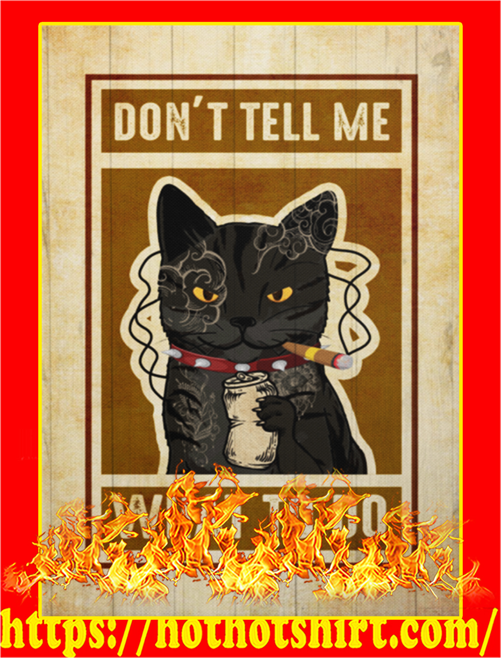 Poster Don't tell me what to do cat - A4