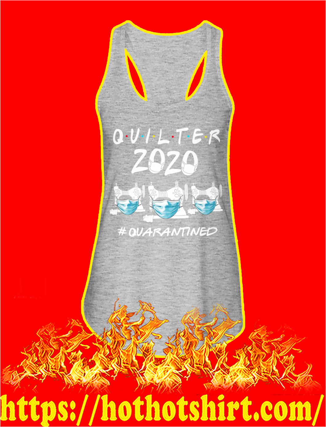 Quilter 2020 quarantined tank top