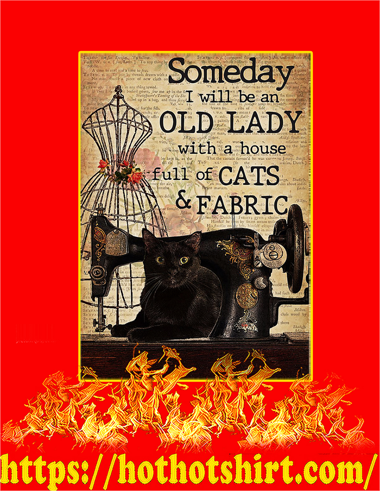 Sewing Someday I will be an old lady with a house full of cats and fabric poster - A4