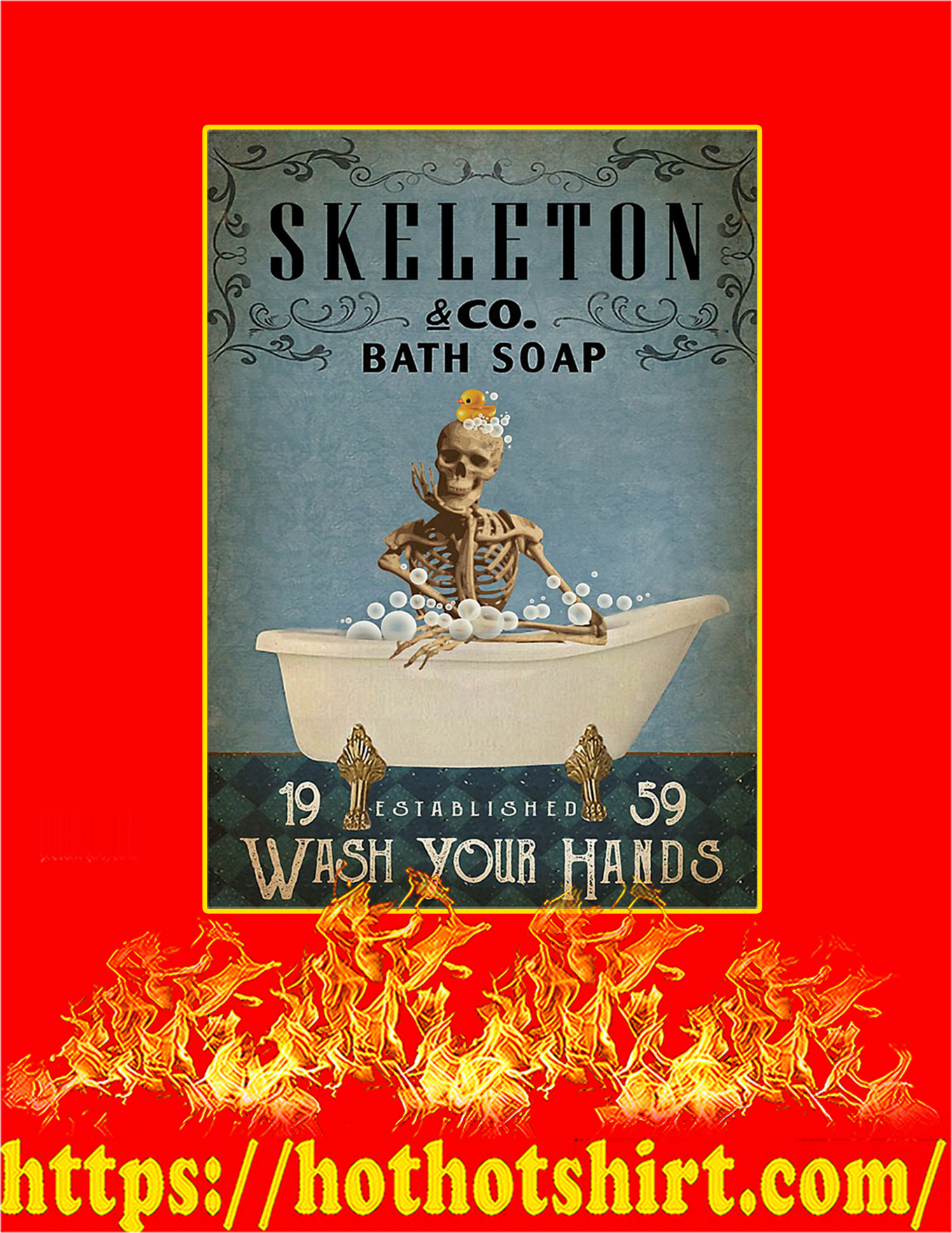Skeleton Co Bath Soap Wash Your Hands Poster - A2