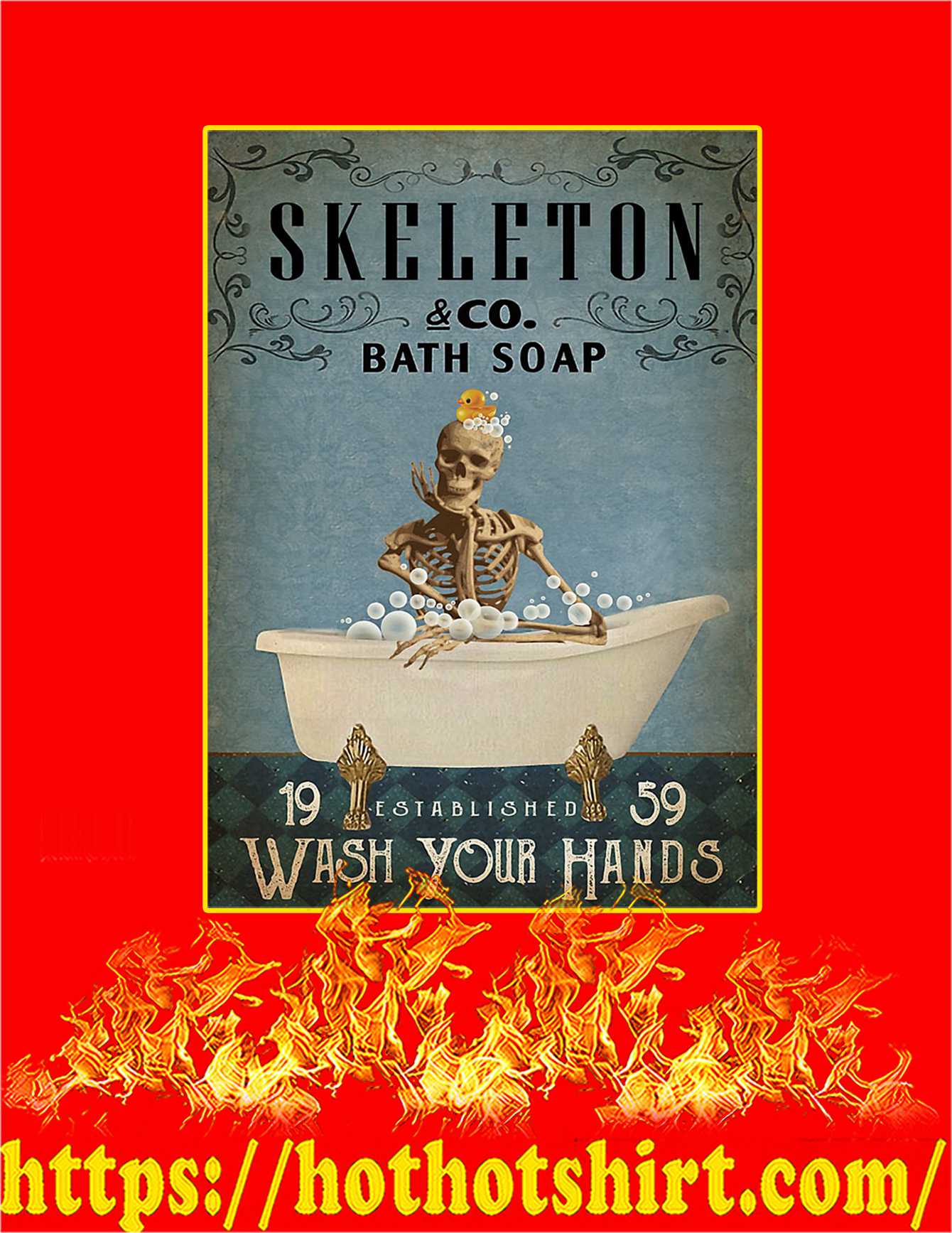 Skeleton Co Bath Soap Wash Your Hands Poster - A3