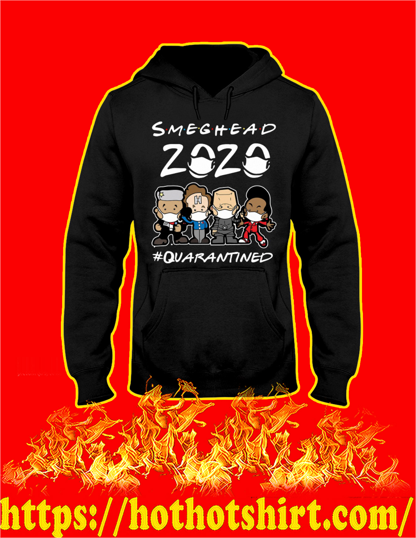 Smeghead 2020 quarantined hoodie