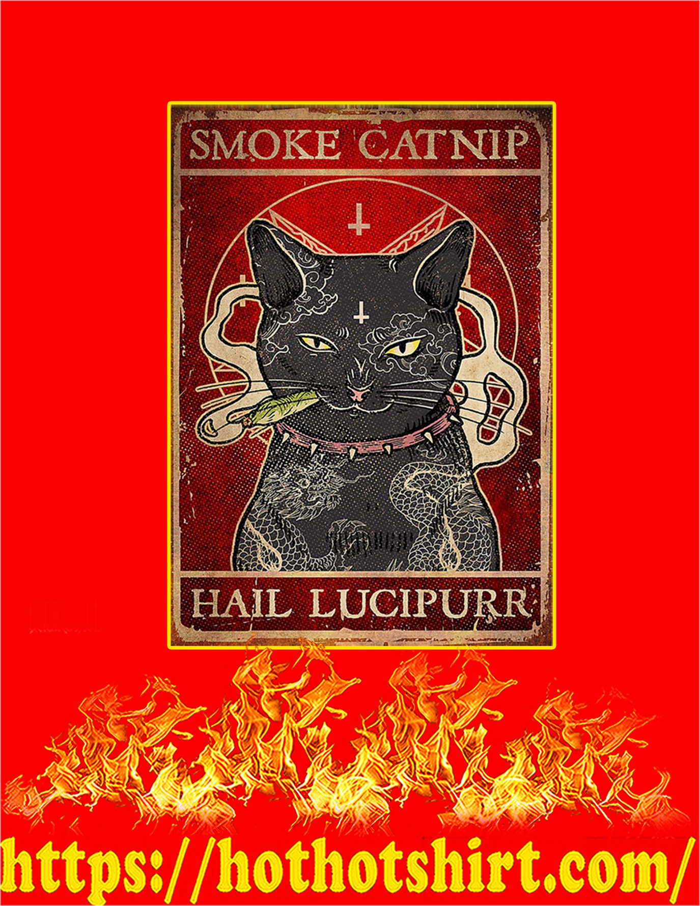 Smoke catnip hail lucipurr cat poster - A4