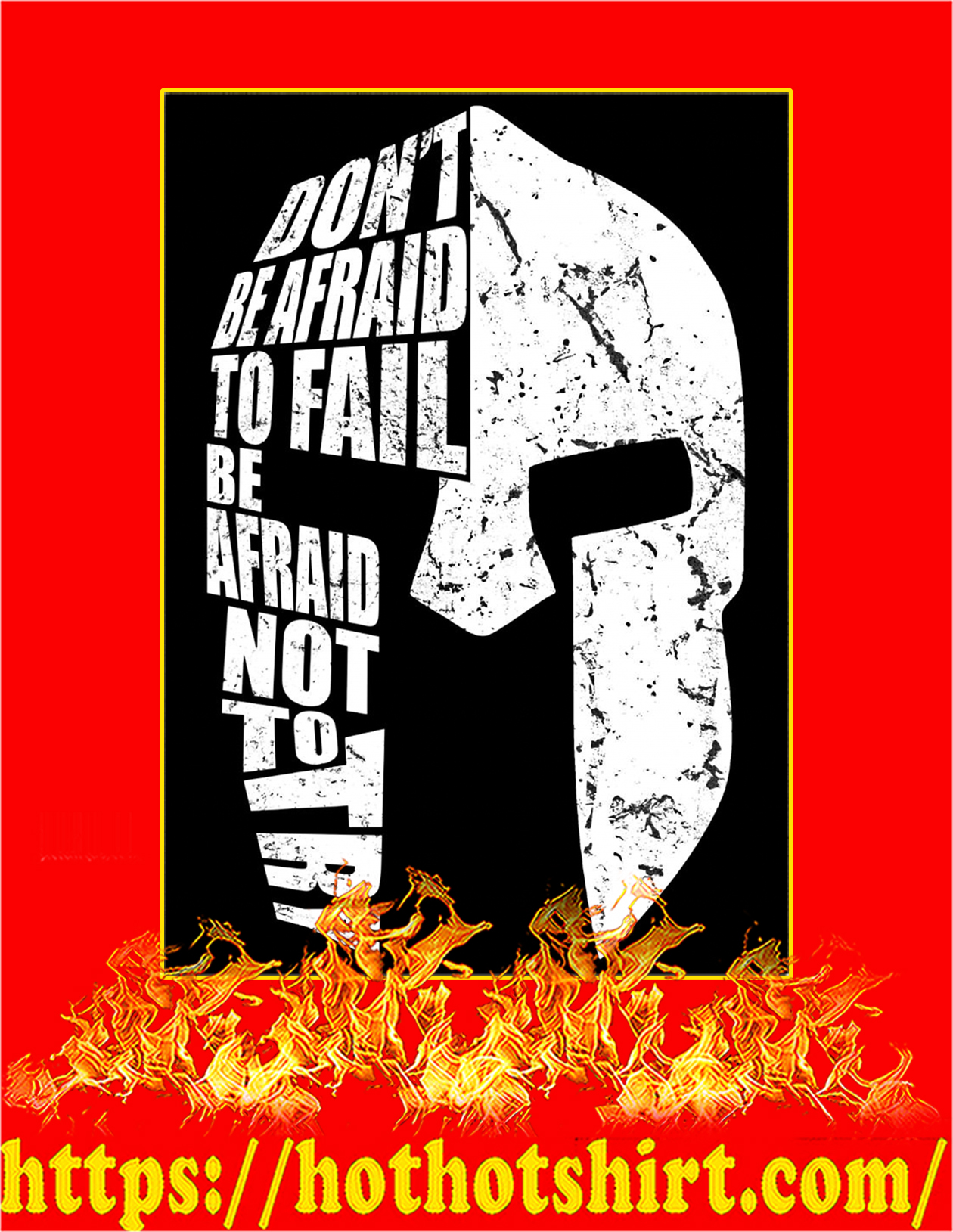 Spartan don't be afraid to fail be afraid not to try poster - A4
