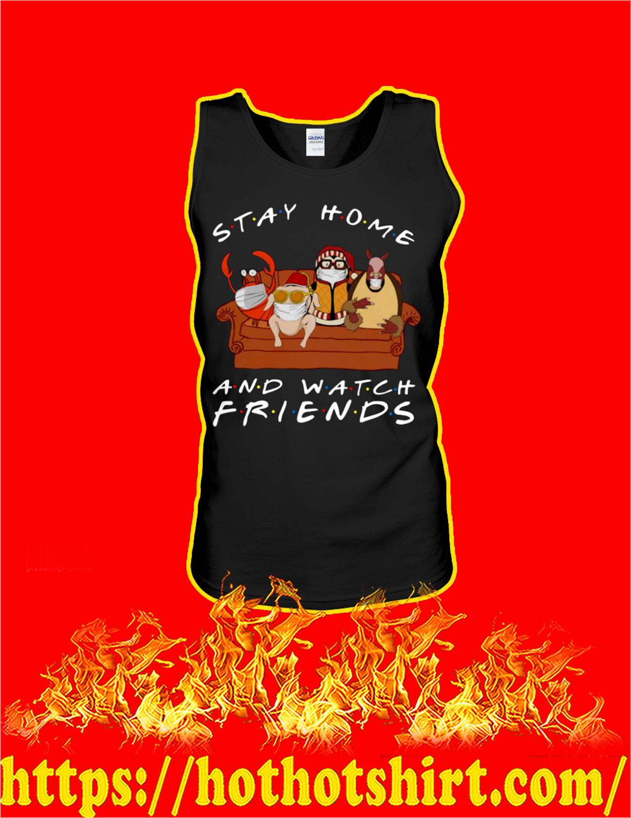 Stay home and watch friends tank top