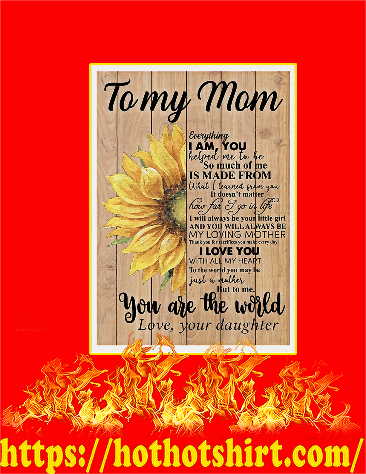 Sunflowe To my mom your daughter poster - A4