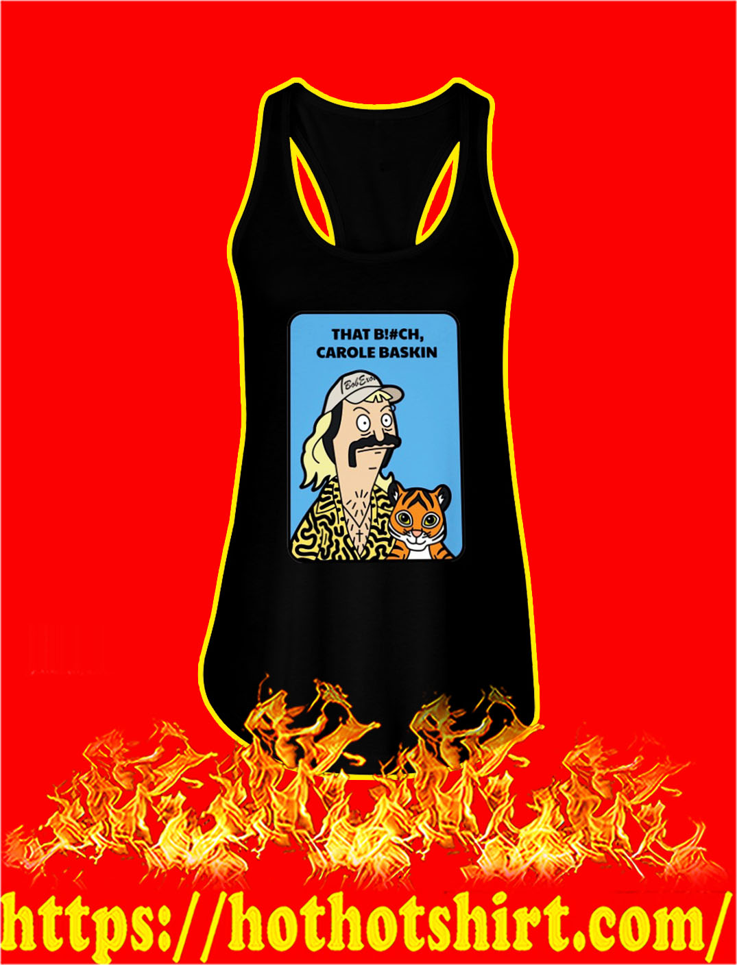 Tiger king bob's burgers that bitch carole baskin tank top