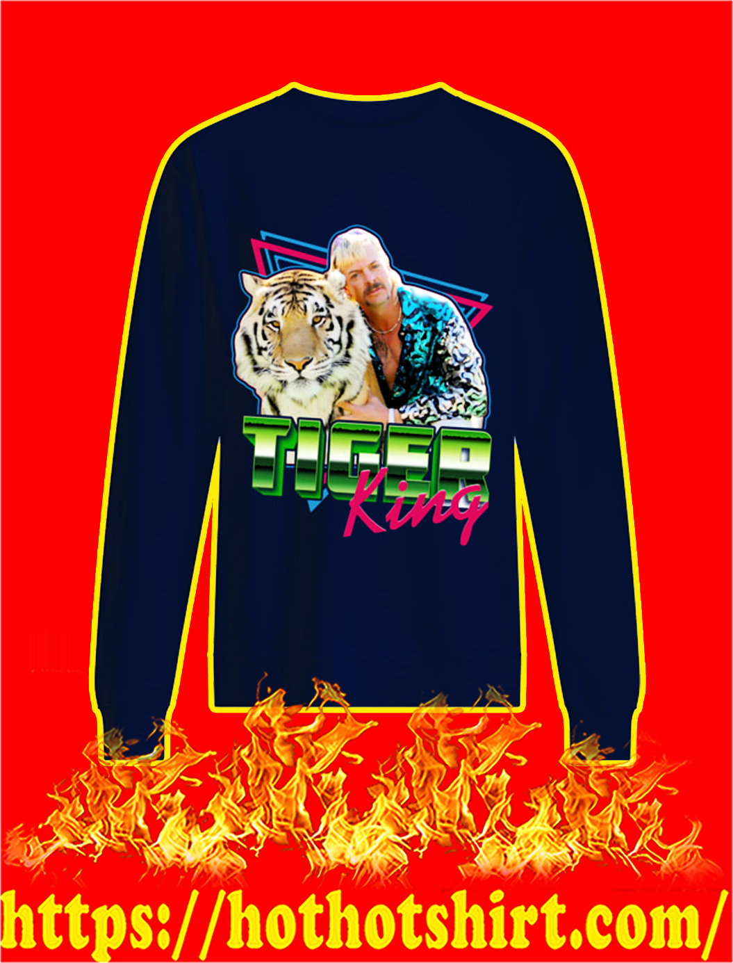 Tiger king sweatshirt