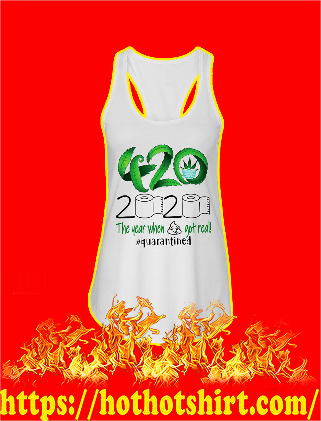 Weed 420 2020 the year when shit got real quarantined tank top
