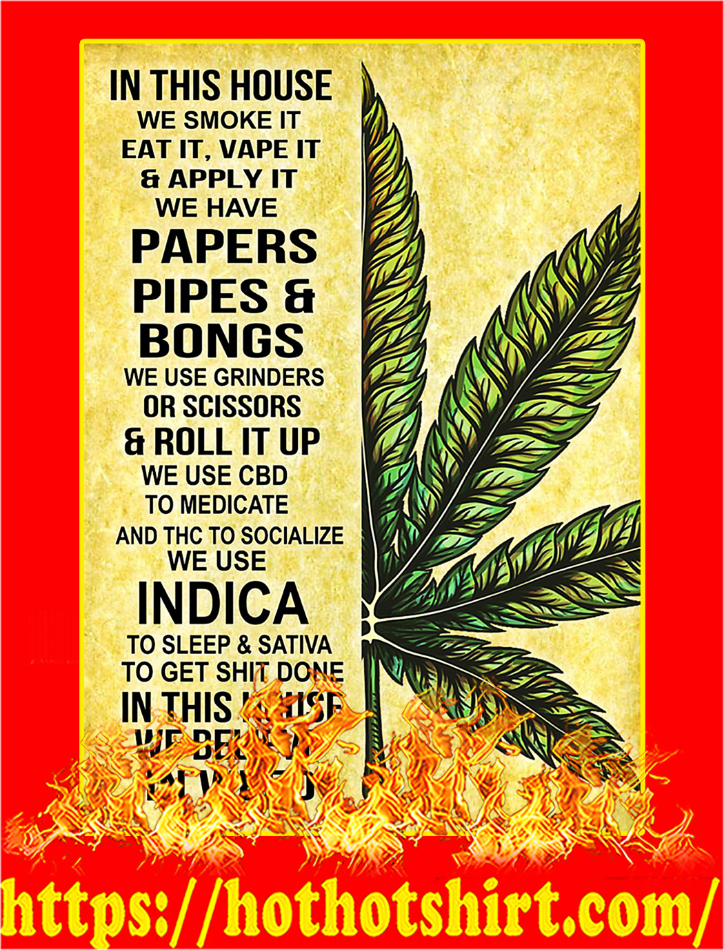 Weed in this house we smoke it eat it poster - A4